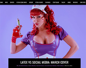 Beyond Latex is The Fetishistas' companion piece to our March cover story, Latex vs Social Media